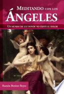 Libro de Meditando Con Los ángeles