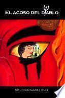Libro de El Acoso Del Diablo