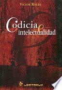 Libro de Codicia E Intelectualidad
