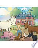 Libro de Leo Y La Granja De Animales