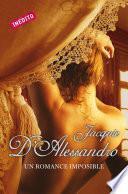 Libro de Un Romance Imposible (regencia Histórica 4)