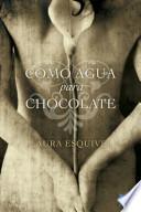 Libro de Como Agua Para Chocolate