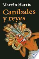 Libro de Caníbales Y Reyes