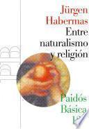 Libro de Entre Naturalismo Y Religión