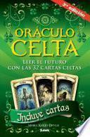 Libro de Oráculo Celta. Leer El Futuro Con Las 32 Cartas Celtas.