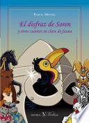 Libro de El Disfraz De Soren Y Otros Cuentos En Clave De Fauna