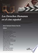 Libro de Los Derechos Humanos En El Cine Español.