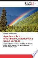 Libro de Apuntes Sobre Federalismo, Autonomías Y Unión Europe