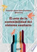 Libro de El Reto De La Sostenibilidad Del Sistema Sanitario