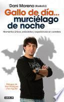 Libro de Gallo De Día Murciélago De Noche