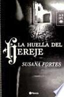 Libro de La Huella Del Hereje