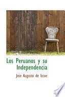 Libro de Los Peruanos Y Su Independencia