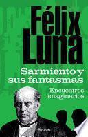 Libro de Sarmiento Y Sus Fantasmas