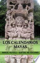 Libro de La Ciencia De Los Calendarios Mayas