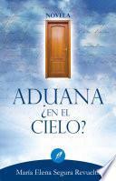 Libro de Aduana ¿en El Cielo?