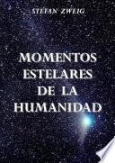 Libro de Momentos Estelares De La Humanidad
