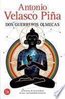 Libro de Dos Guerreros Olmecas