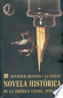 Libro de La Nueva Novela Histórica De La América Latina, 1979 1992