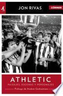 Libro de Athletic Club. Héroes, Pasajes Y Personajes