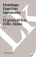 Libro de El General Fray Félix Aldao