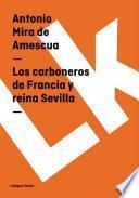 Libro de Los Carboneros De Francia Y Reina Sevilla