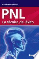 Libro de Pnl. La Técnica Del éxito.