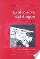 Libro de El Otro Sexo Del Dragón