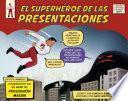 Libro de El Superhéroe De Las Presentaciones