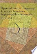Libro de El Papel Del Artista En La Dramaturgia De Jerónimo López Mozo