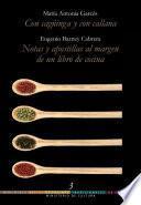 Libro de Bbctc, Tomo 03. Con Cagüinga Y Con Callana • Notas Y Apostillas Al Margen De Un Libro De Cocina