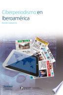 Libro de Ciberperiodismo En Iberoamérica