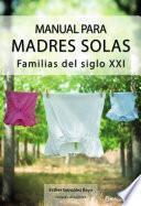 Libro de Manual Para Madres Solas