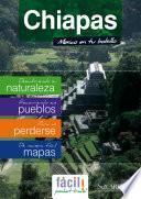Libro de Chiapas, Guía De Viaje Del Estado De Chiapas