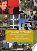 Libro de Otra Vida Es Posible. Prácticas Económicas Alternativas Durante La Crisis
