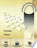 Libro de Tacotalpa Estado De Tabasco. Cuaderno Estadístico Municipal 2000