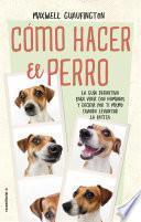 Libro de Cómo Hacer El Perro