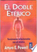 Libro de El Doble Eterico Y Sus Fenomenos