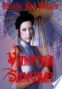 Libro de Vampira Samurai: Mi Espada Y Colmillos (vampiros   Español)