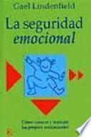 Libro de La Seguridad Emocional