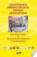 Libro de Creatividad E Innovación En El Espacio Universitario