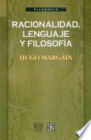 Libro de Racionalidad, Lenguaje Y Filosofía