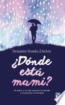 Libro de ¿donde Está Mami?