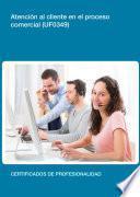 Libro de Uf0349   Atención Al Cliente En El Proceso Comercial