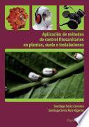 Libro de Uf0007   Aplicación De Métodos De Control Fitosanitarios En Plantas, Suelo E Instalaciones