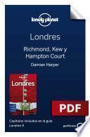 Libro de Londres 9_11. Richmond, Kew Y Hampton Court