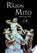 Libro de La Razón Del Mito