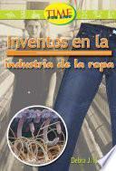 Libro de Invenciones En La Industria De La Ropa / Inventions In The Clothing Industry
