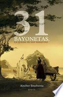 Libro de 31 Bayonetas, La Quema De San Sebastián