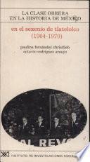 Libro de En El Sexenio De Tlatelolco (1964 1970)