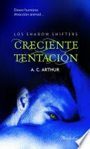 Libro de Creciente Tentación (the Shadow Shifters I)